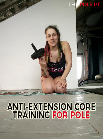 Core training for pole dancers (Part 2: Anti-extension)