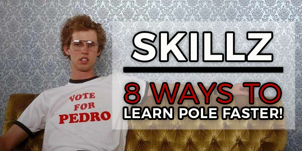 Learn pole faster! 8 ways to maximise your training time (Part 2)