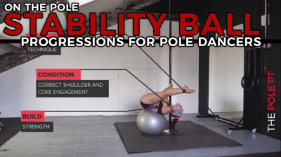 pole progressions using a yoga ball