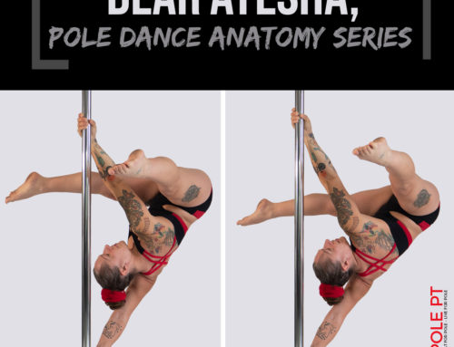 Dear Ayesha… [Anatomy of Pole Dance Series]