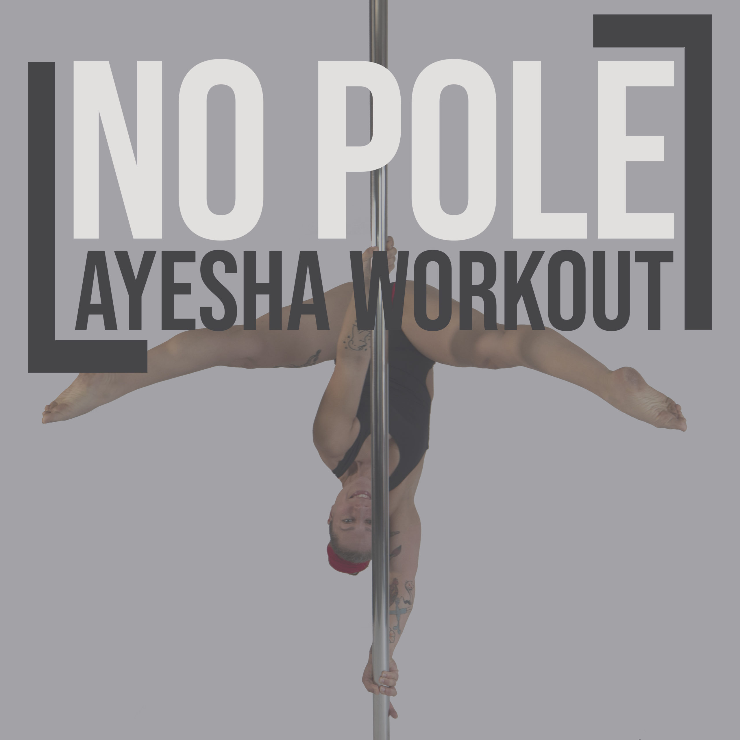 No Pole Ayesha workout!