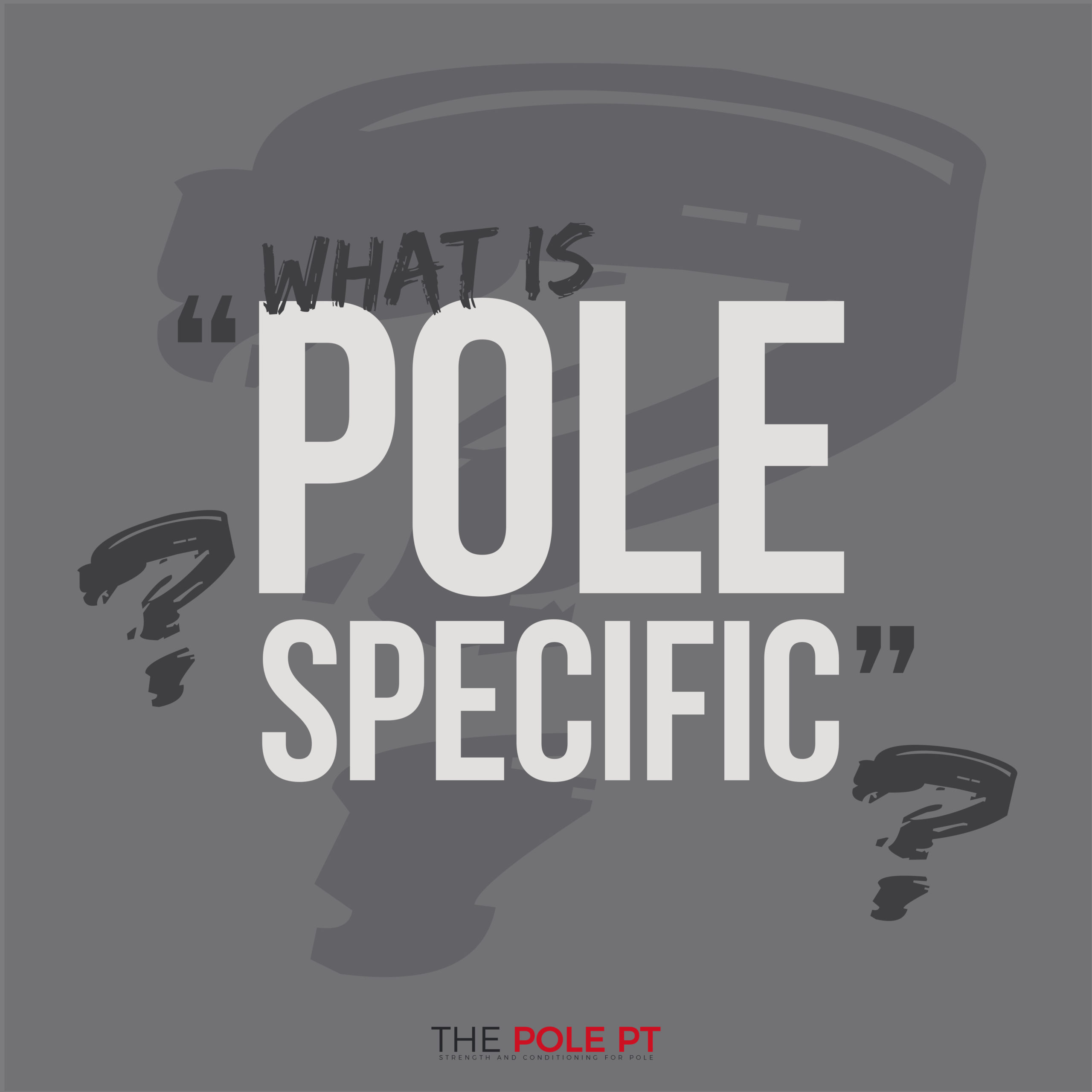 Training for Pole: Specificity